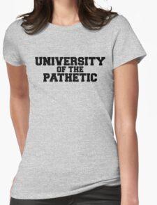 University of the Pathetic T-Shirt