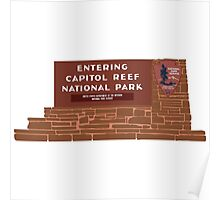 """Entering Capitol Reef National Park"" Sign, Utah, USA Poster"