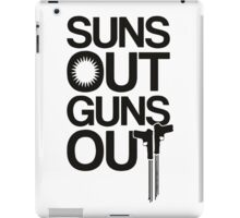 Suns out guns t-shirt iPad Case/Skin