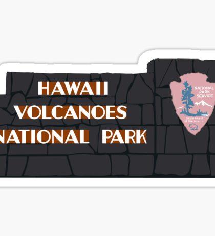 Hawaiʻi Volcanoes National Park Sign, Hawaii, USA Sticker
