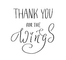 Thank you for the wings Photographic Print