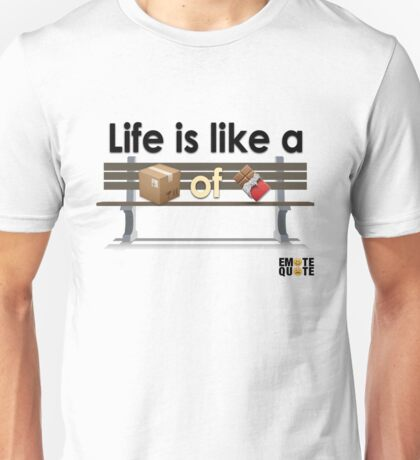 Life is like a Box of Chocolates Unisex T-Shirt