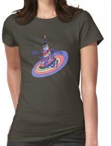 Oh, the Places You'll GO! Womens Fitted T-Shirt