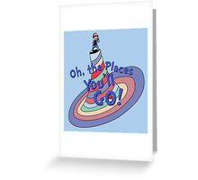Oh, the Places You'll GO! Greeting Card