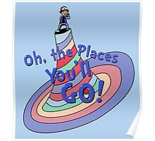 Oh, the Places You'll GO! Poster