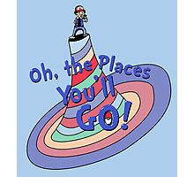 Oh, the Places You'll GO! Photographic Print