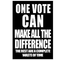 One Vote - black/white Photographic Print
