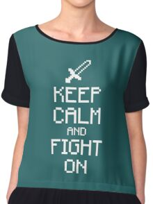 Keep calm and fight on (white) Chiffon Top
