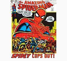 Spidey Cop's out. Unisex T-Shirt