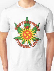 Brotherhood of Eternal Love Unisex T-Shirt