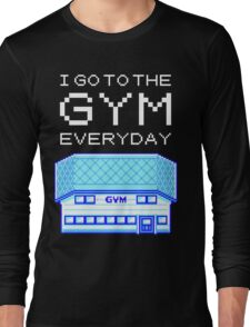 I go to the gym everyday - pokemon Long Sleeve T-Shirt