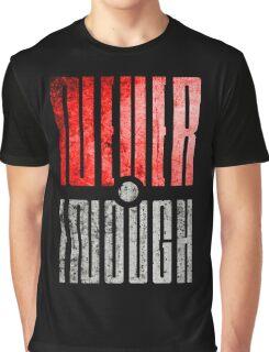 Pokemon Go, Never enough pokeballs. Graphic T-Shirt