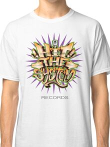 Hit The System  Classic T-Shirt