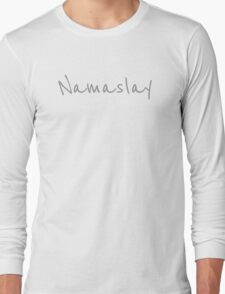Namaslay - Gray Text Long Sleeve T-Shirt