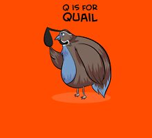 Q is for Quail Unisex T-Shirt