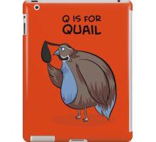 Q is for Quail iPad Case/Skin