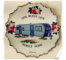 God Bless Our Mobile Home Poster