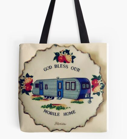 God Bless Our Mobile Home Tote Bag