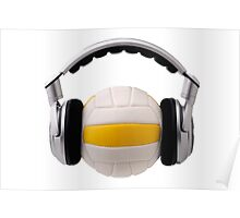 Headphones on a volleyball ball, sport and music concept Poster