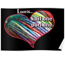 Love is knitting Poster