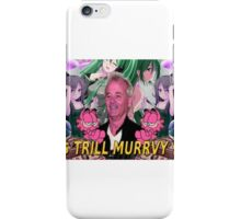 Trill Murrvy iPhone Case/Skin