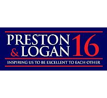 VOTE PRESTON & LOGAN 2016 A Photographic Print
