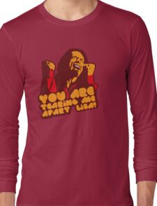 You are tearing me apart Lisa - The Room Long Sleeve T-Shirt