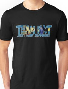 Team Nat - Just Keep Swimming Unisex T-Shirt