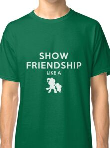 Show friendship like a - My little Pony Classic T-Shirt