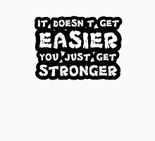 Inspirational Quote Motivation Workout Life Wisdom Unisex T-Shirt
