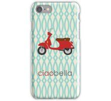 Ciao Bella Phone Case iPhone Case/Skin