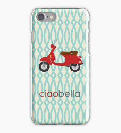 Ciao Bella Phone Case iPhone Case/Skin