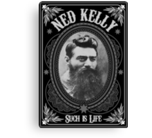 Ned Kelly - Such is Life Design in grey Canvas Print