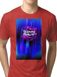Tearing Reality Tri-blend T-Shirt