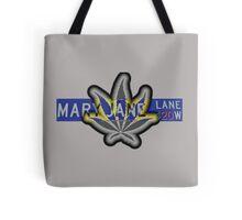 Mary Jane Lane - 420 Tote Bag