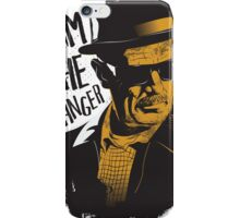 Heisenberg - I AM THE DANGER! iPhone Case/Skin