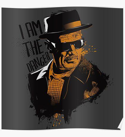 Heisenberg - I AM THE DANGER! Poster