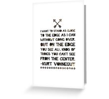 As Close to the Edge Greeting Card