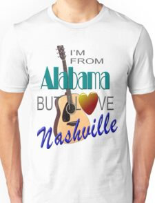 Love Nashville from Alabama Unisex T-Shirt
