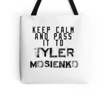 Keep Calm And Pass It To Tyler Mosienko ( Sheffield Steelers ) Tote Bag
