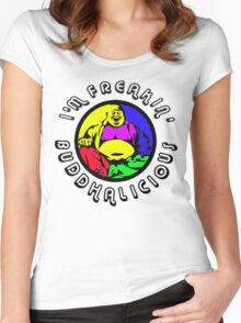 I'm Freakin' Buddhalicious! Women's Fitted Scoop T-Shirt