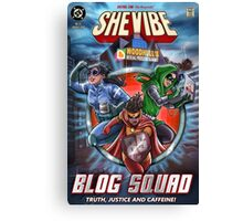 SheVibe Presents - The Blog Squad Canvas Print