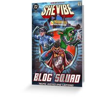 SheVibe Presents - The Blog Squad Greeting Card