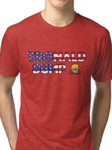 Tronald Dump Tri-blend T-Shirt