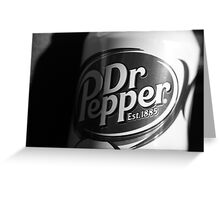Dr. Pepper Greeting Card