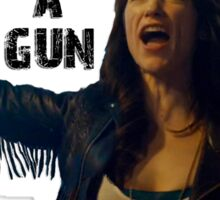 Wynonna Earp - Crazy chick with a Gun Sticker