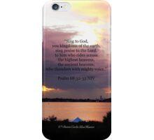 Psalm 68:32-33 iPhone Case/Skin