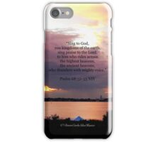 Psalm 68:32-33 iPhone Case/Skin