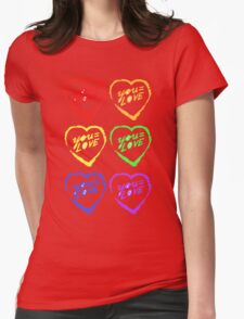 YOU=LOVE RAINBOW LOVE POWER Womens Fitted T-Shirt