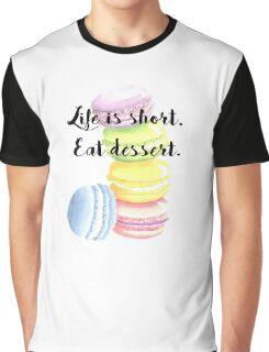 Eat Dessert Inspirational Quote Macaroon Shirt Graphic T-Shirt